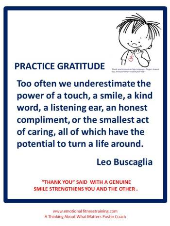 Saying thank you is an act of deliberate kindess