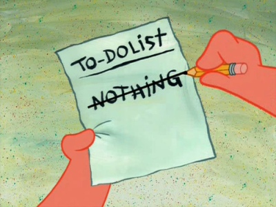 A do nothing to do list